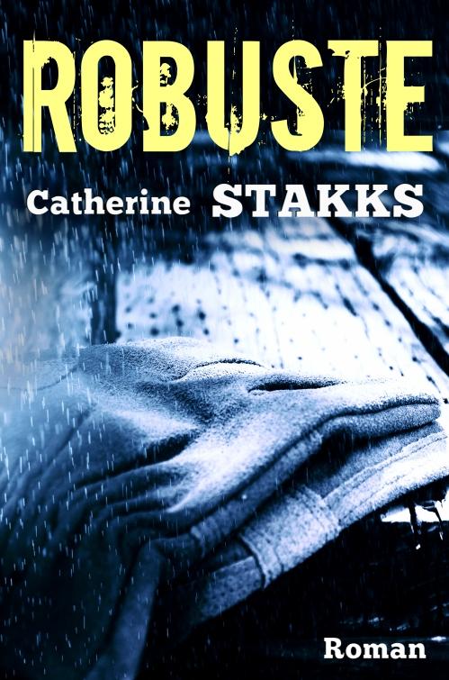 robustecatherinestakksbookcover